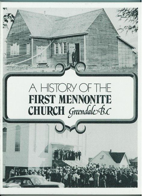 Image for A History of the First Mennonite Church, Greendale, B.C