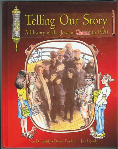 Image for Telling Our Story ; A History of the Jews in Canada to 1920