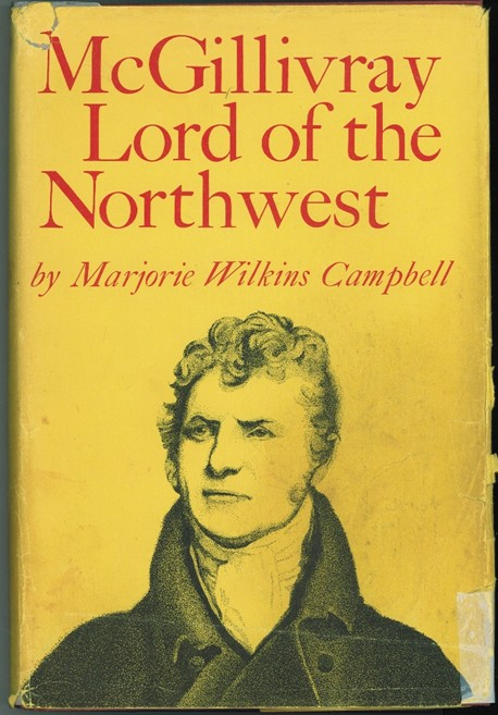 Image for McGillivray; Lord of the Northwest