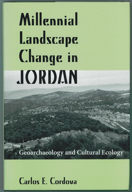 Image for Millennial Landscape Change in Jordan  Geoarchaeology and Cultural Ecology