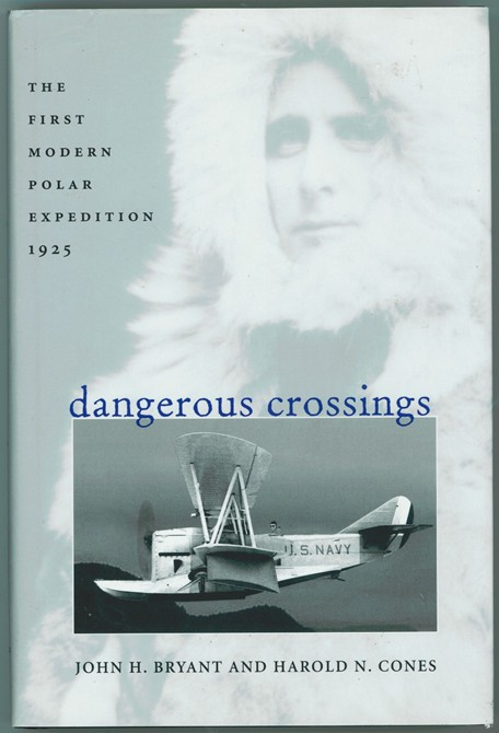 Image for Dangerous Crossings  The First Modern Polar Expedition, 1925