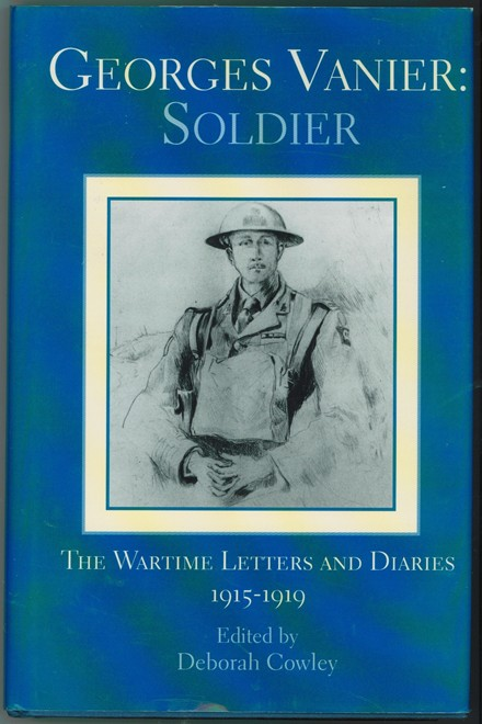 Image for Georges Vanier  Soldier: The Wartime Letters and Diaries, 1915-1919
