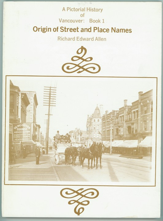 Image for A Pictorial History of Vancouver  Book 1 Origin of Street and Place Names
