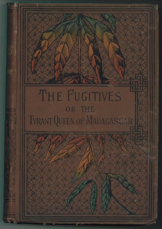 Image for The Fugitives or The Tyrant Queen of Madagascar