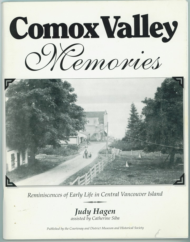 Image for Comox Valley Memories: Reminiscences of Early Life in Central Vancouver Island