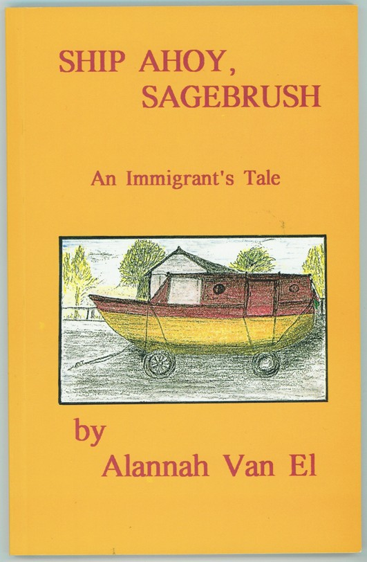 Image for Ship ahoy, sagebrush  An immigrant's tale