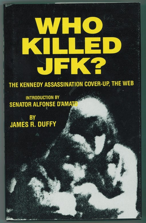 Image for Who Killed JFK? The Kennedy Assassination Cover-up, The Web