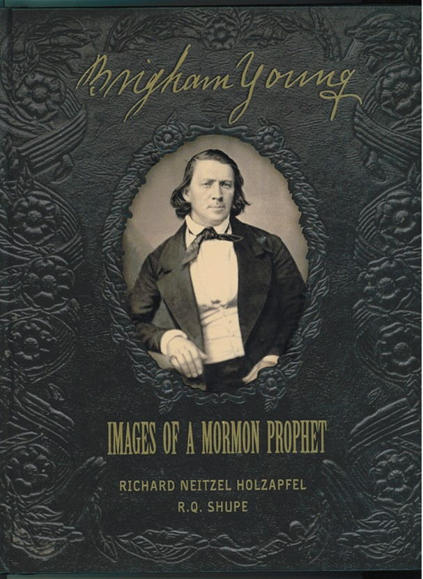 Image for Brigham Young  Images of a Mormon Prophet