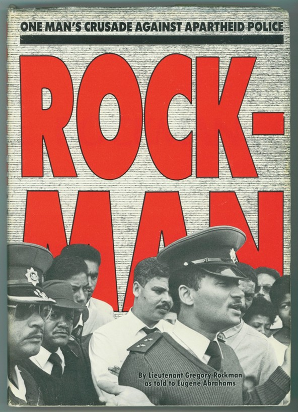 Image for Rockman  One man's crusade against apartheid police