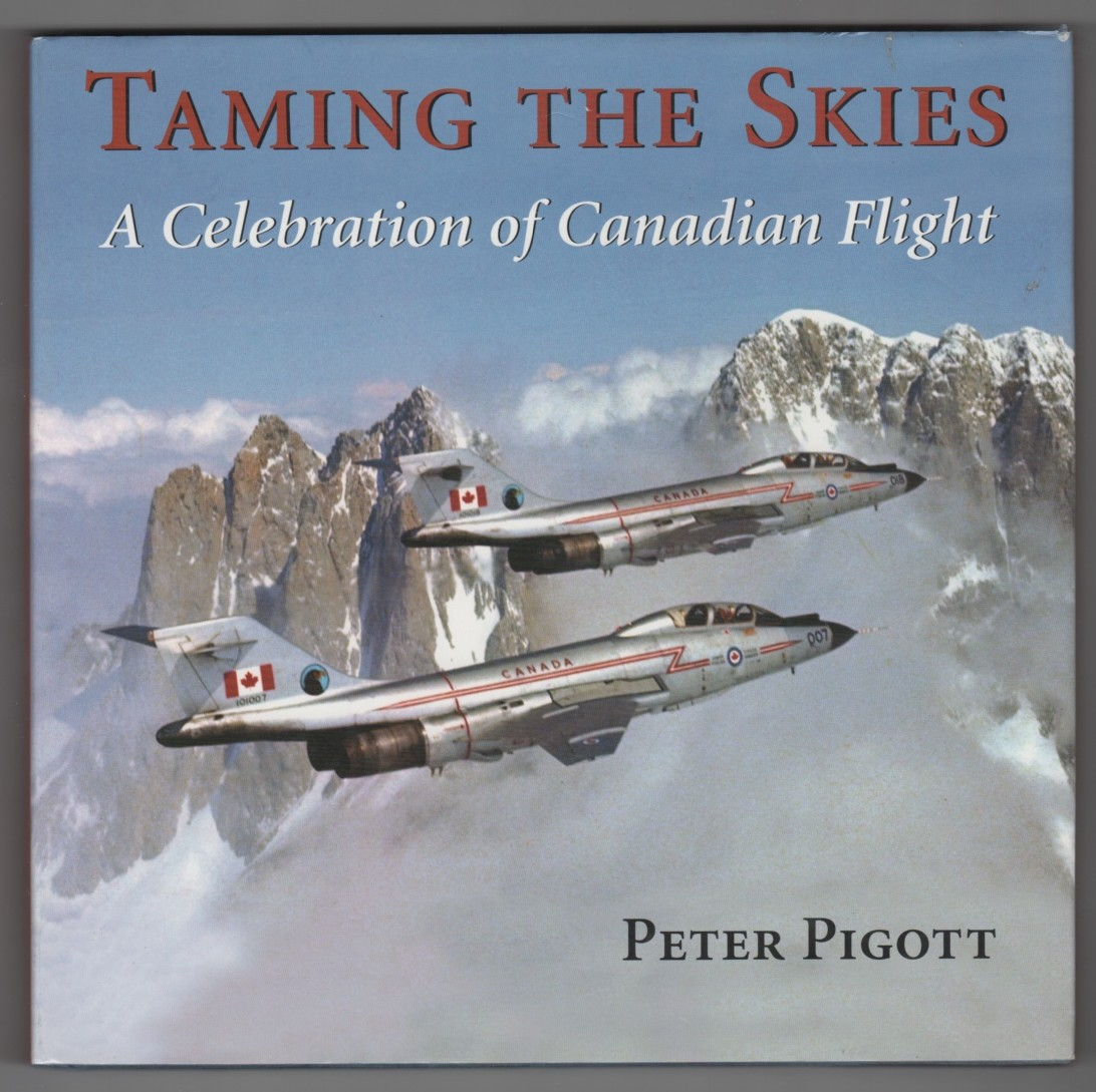 Image for Taming the Skies  A Celebration of Canadian Flight