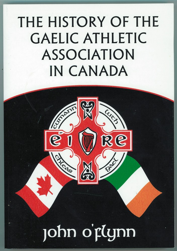 Image for The History of the Gaelic Athletic Association in Canada