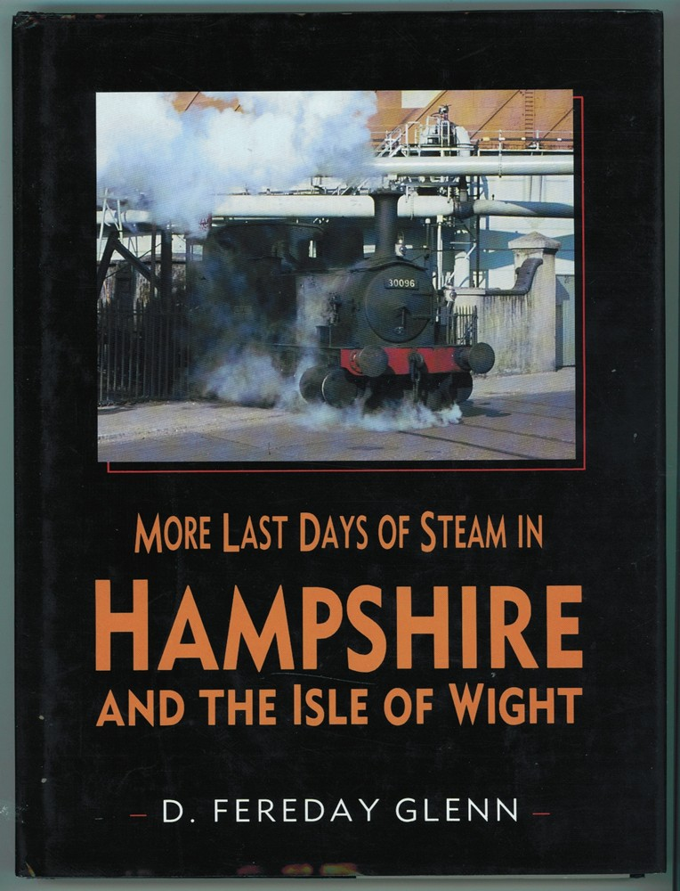 Image for More Last Days of Steam in Hampshire and the Isle of Wight