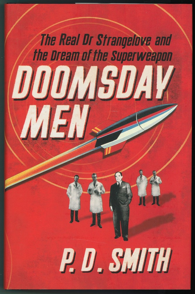 Image for Doomsday Men - the Real Dr Strangelove and the Dream of the Superweapon
