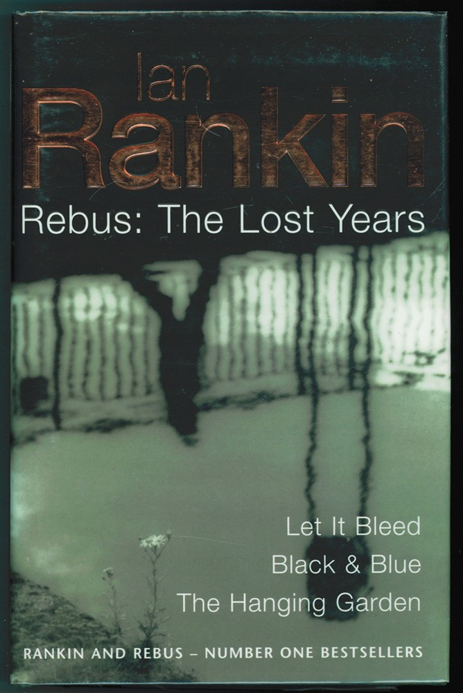 Image for Rebus:  The Lost Years  (Let It Bleed/ Black & Blue/ The Hanging Garden)