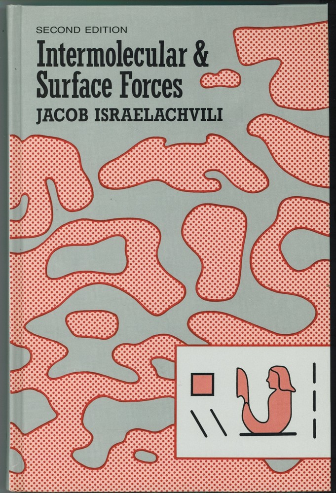 Image for Intermolecular and Surface Forces  With Applications to Colloidal and Biological Systems