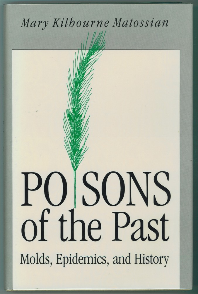 Image for Poisons of the Past  Molds, Epidemics, and History