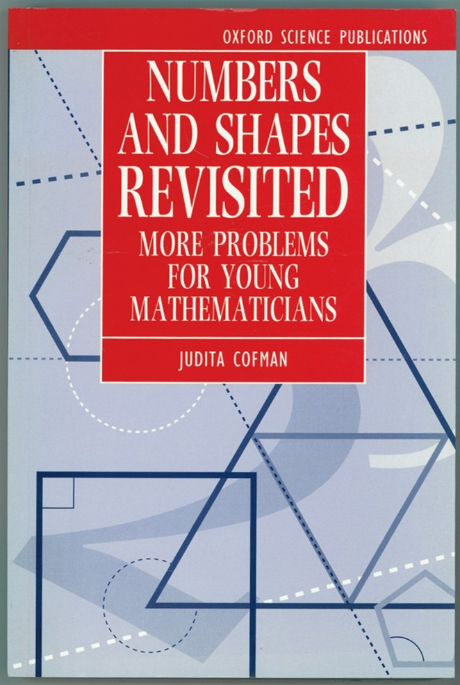 Image for Numbers and Shapes Revisited  More Problems for Young Mathematicians