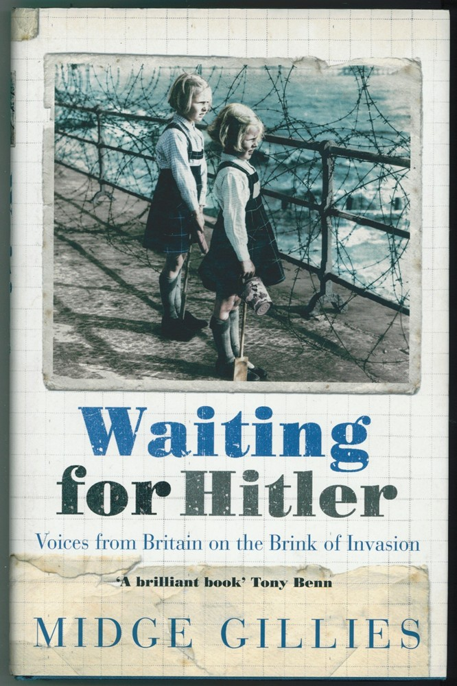 Image for Waiting for Hitler ; Voices from Britain on the Brink of Invasion