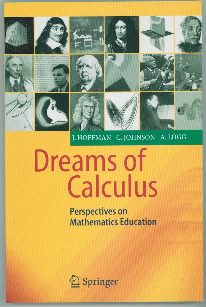 Image for Dreams of Calculus  Perspectives on Mathematics Education