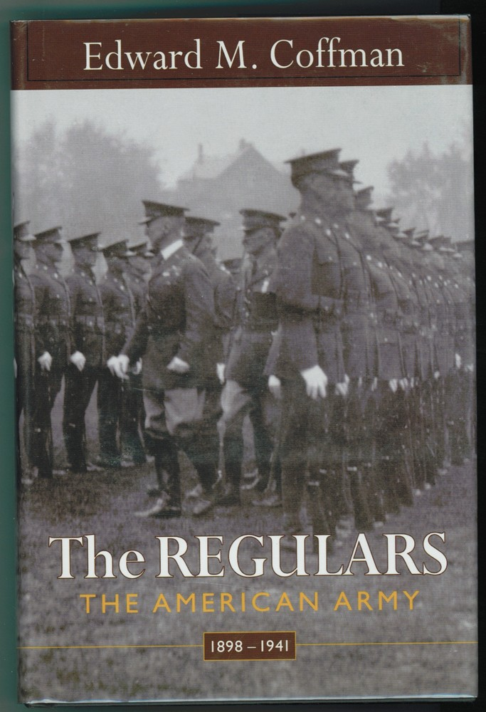 Image for The Regulars  The American Army, 1898-1941