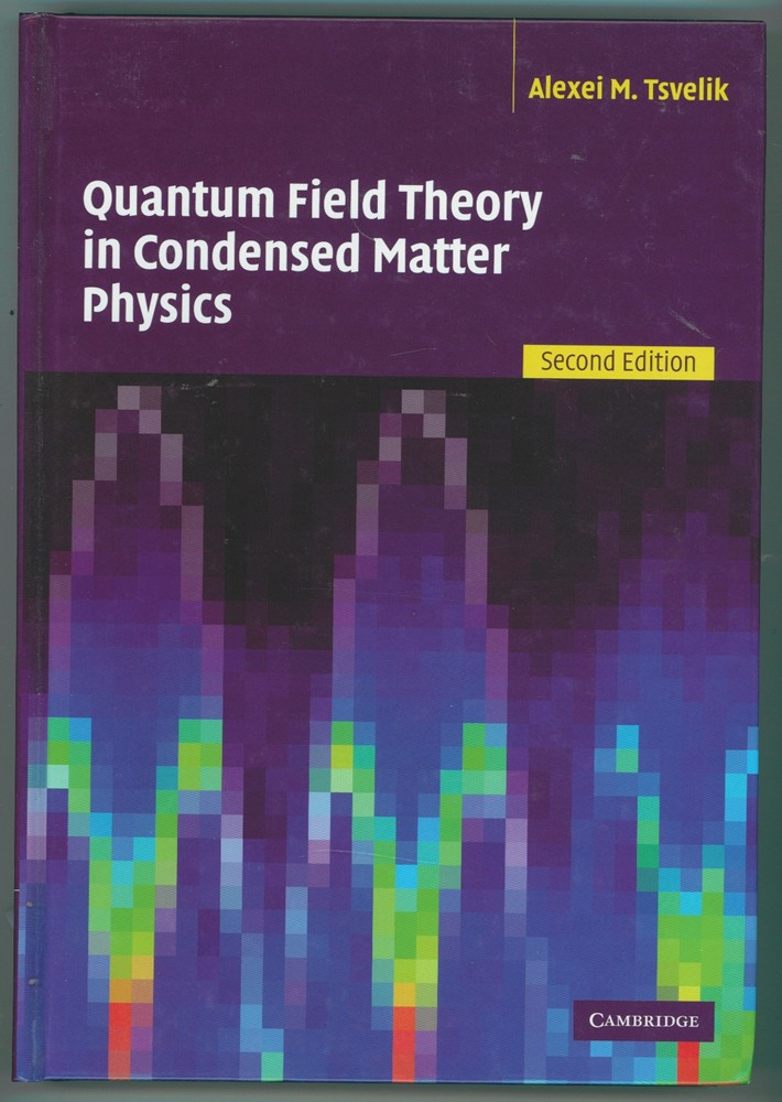 Image for Quantum Field Theory in Condensed Matter Physics