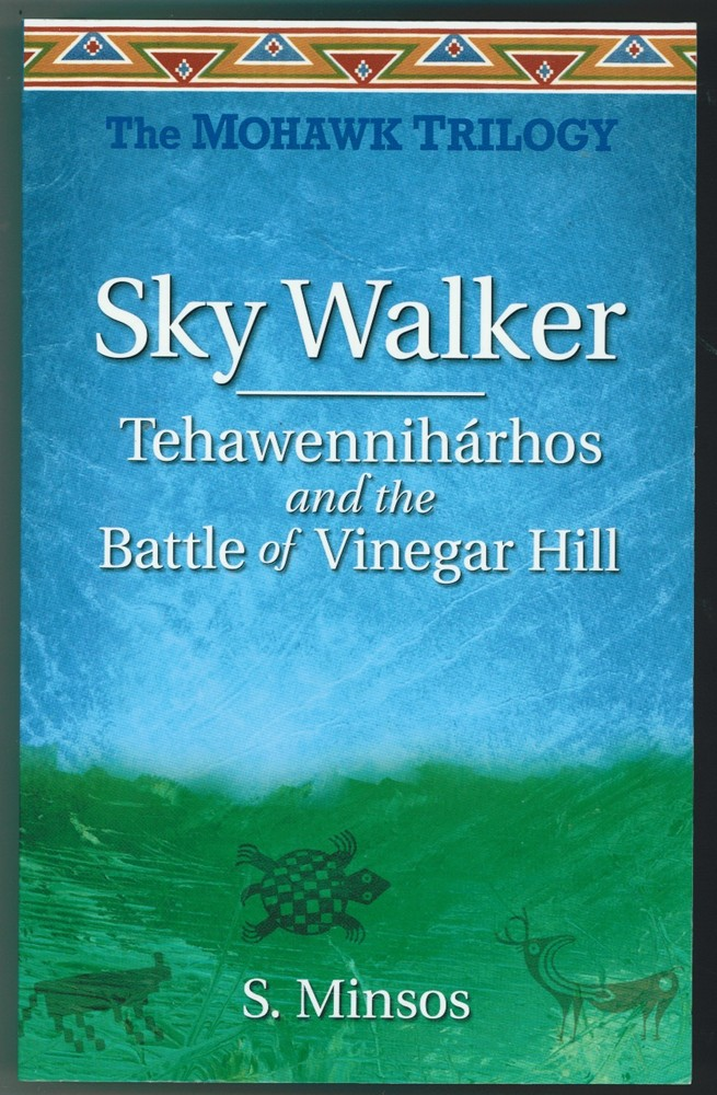 Image for Sky Walker: Tehawennihárhos and the Battle of Vinegar Hill
