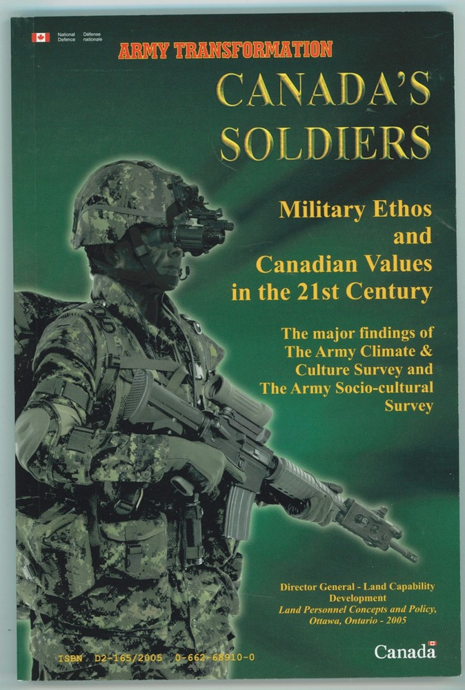 Image for Canada's Soldiers / Les Soldats Du Canada Military Ethos and Canadian Values in the 21st Century / Ethos Militaire Et Valeurs Canadiennes Dans L'Armee De Terre Du Xxie Siecle