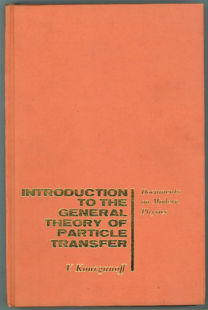 Image for Introduction to the General Theory of Particle Transfer