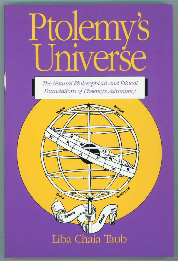 Image for Ptolemy's Universe  The Natural Philosophical and Ethical Foundations of Ptolemy's Astronomy