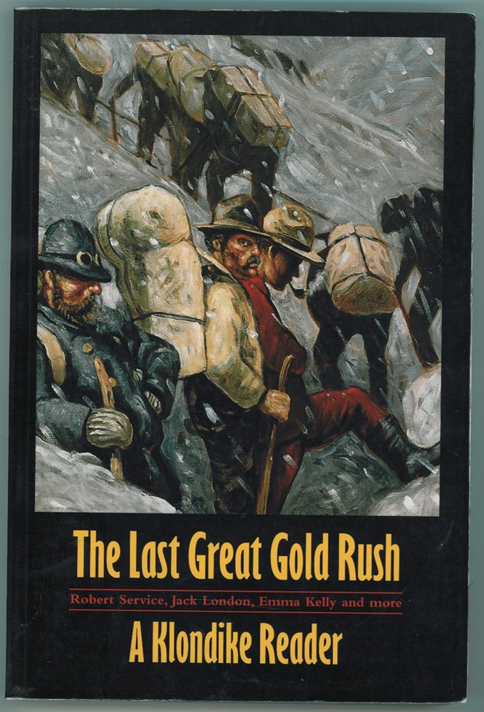 Image for The Last Great Gold Rush  A Klondike Reader