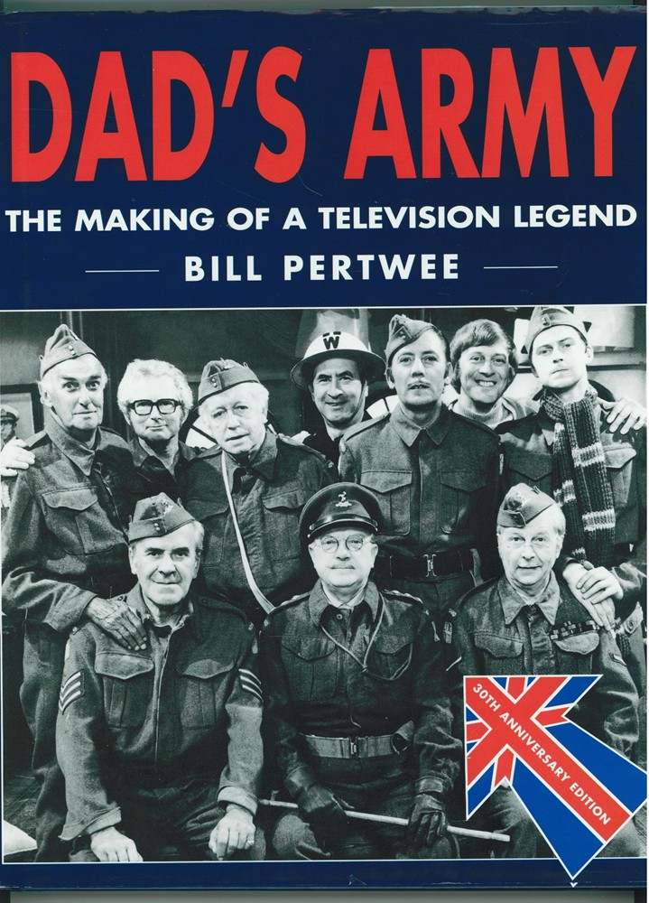 Image for Dad's Army: The Making of a Television Legend