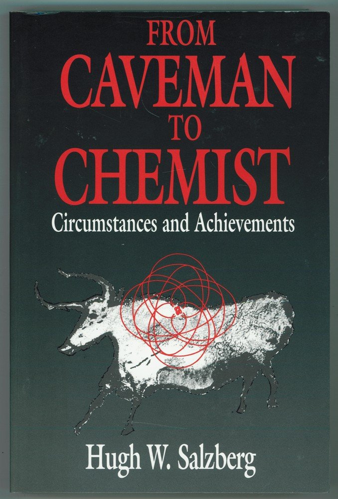 Image for From Caveman to Chemist  Circumstances and Achievements