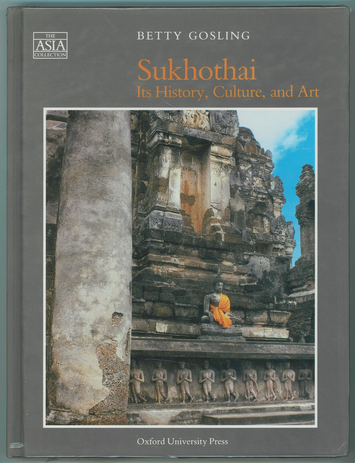 Image for Sukhothai  Its History, Culture, and Art