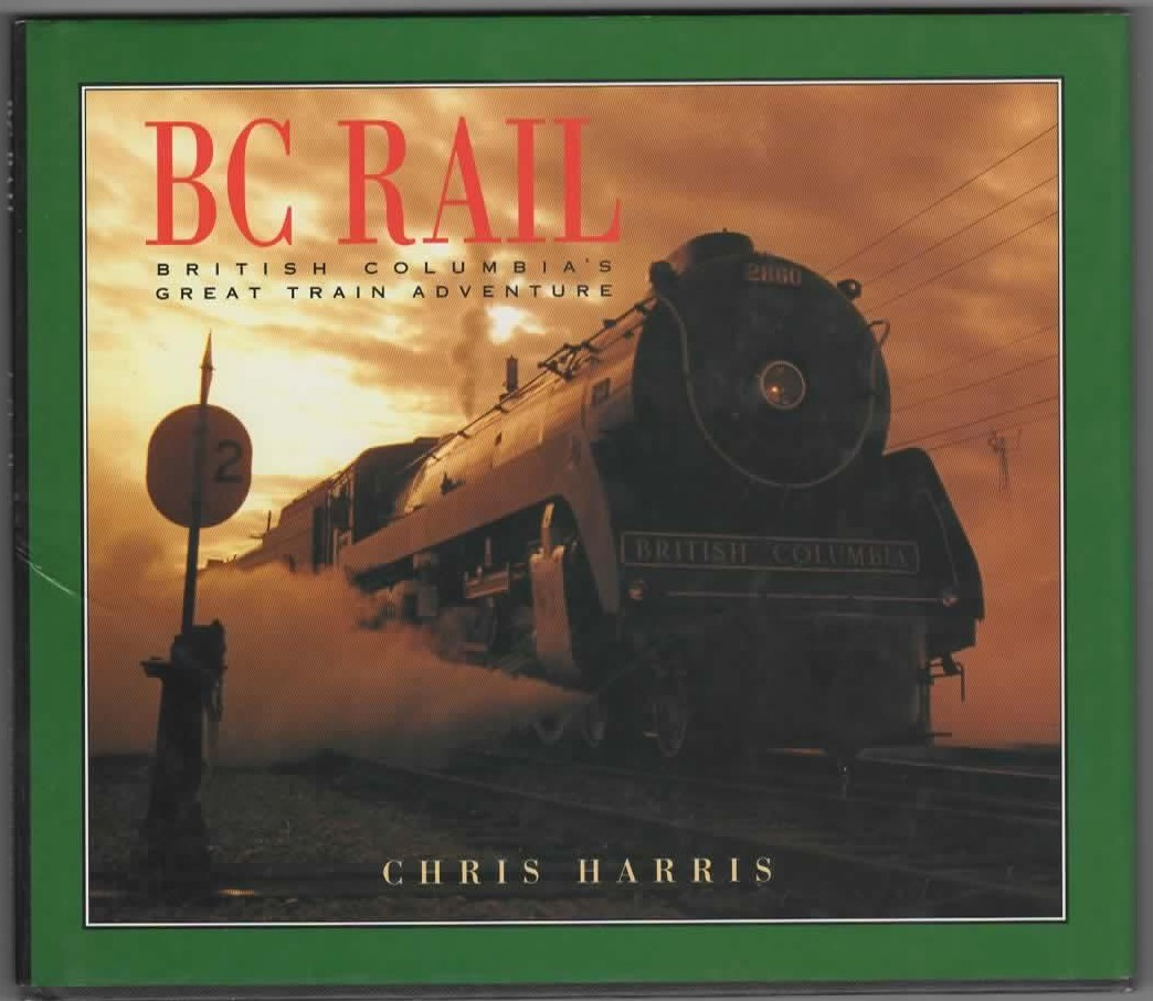 Image for BC Rail  British Columbia's Great Train Adventure