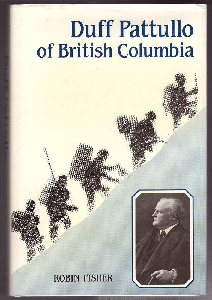 Image for Duff Patullo of British Columbia