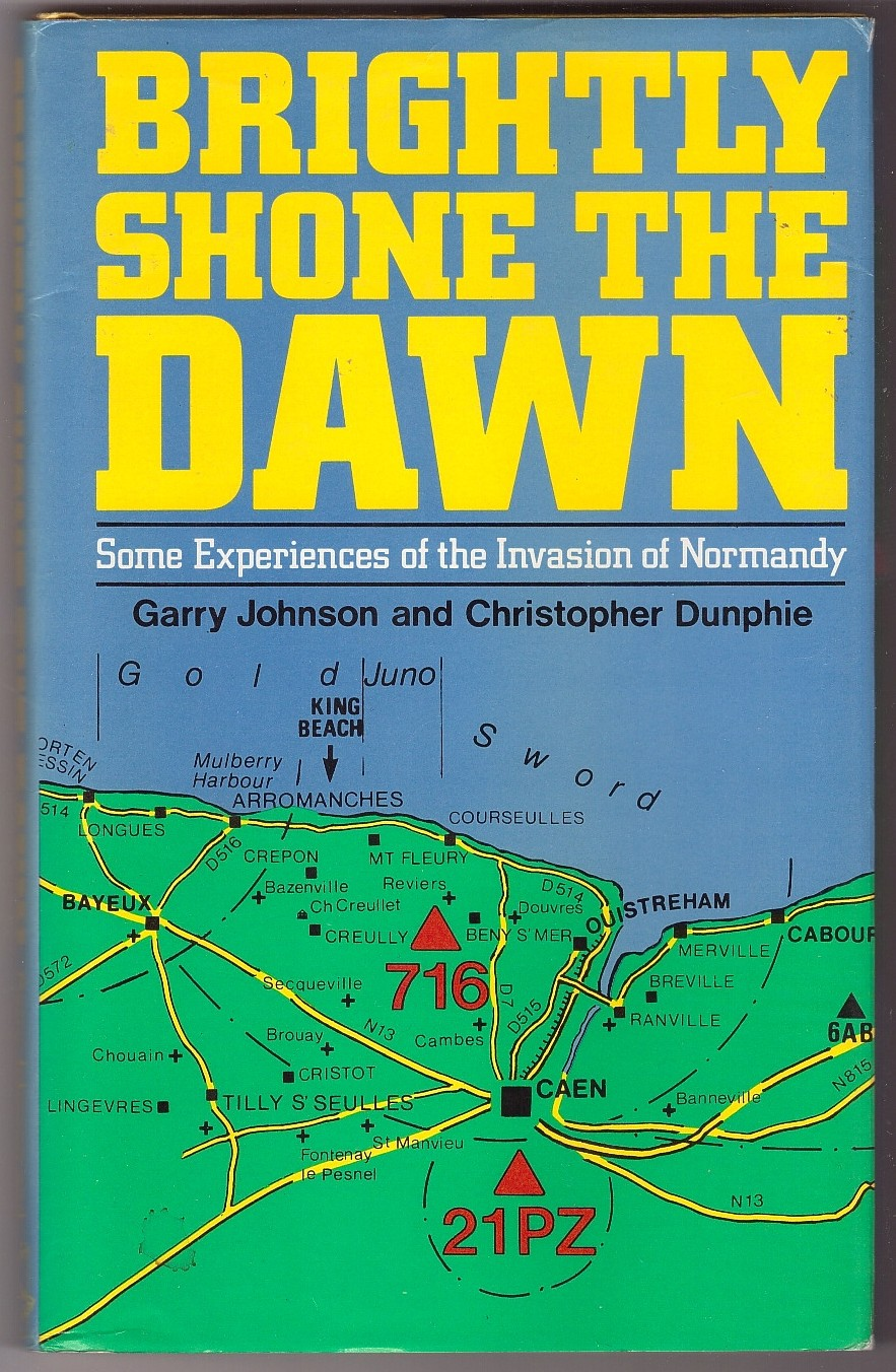 Image for Brightly Shone the Dawn  Some Experiences of the Invasion of Normandy