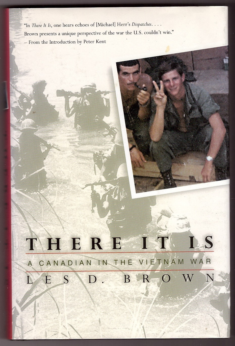 Image for There It Is  A Canadian in the Vietnam War