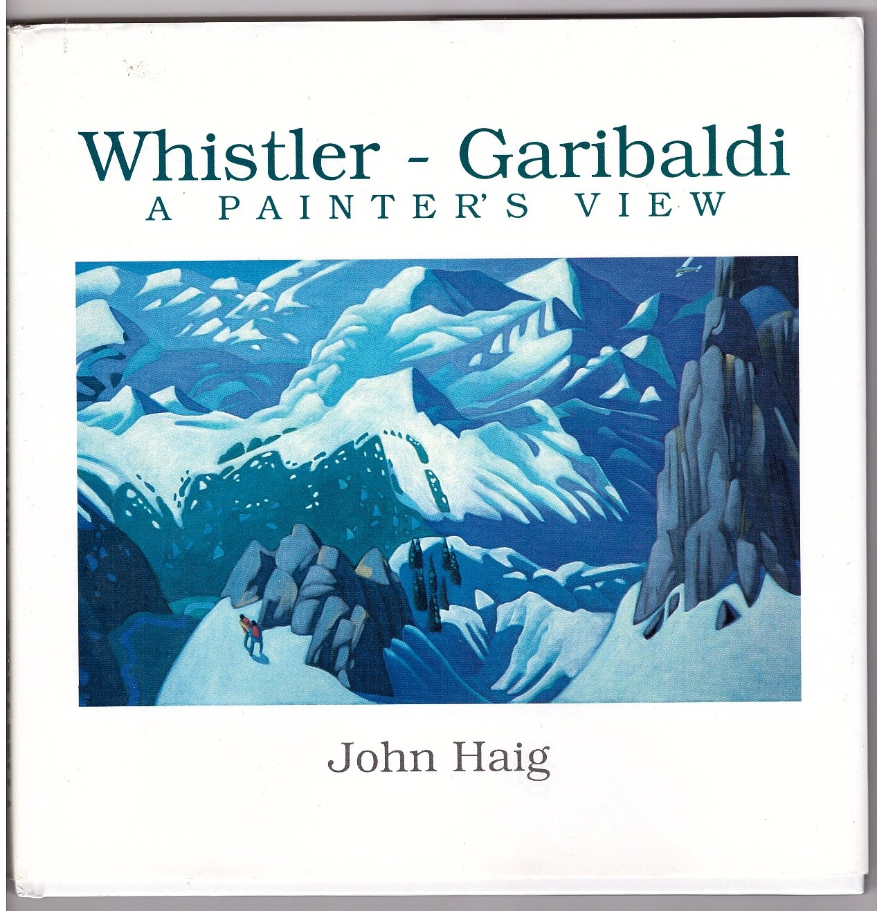 Image for Whistler - Garibaldi  A painter's view