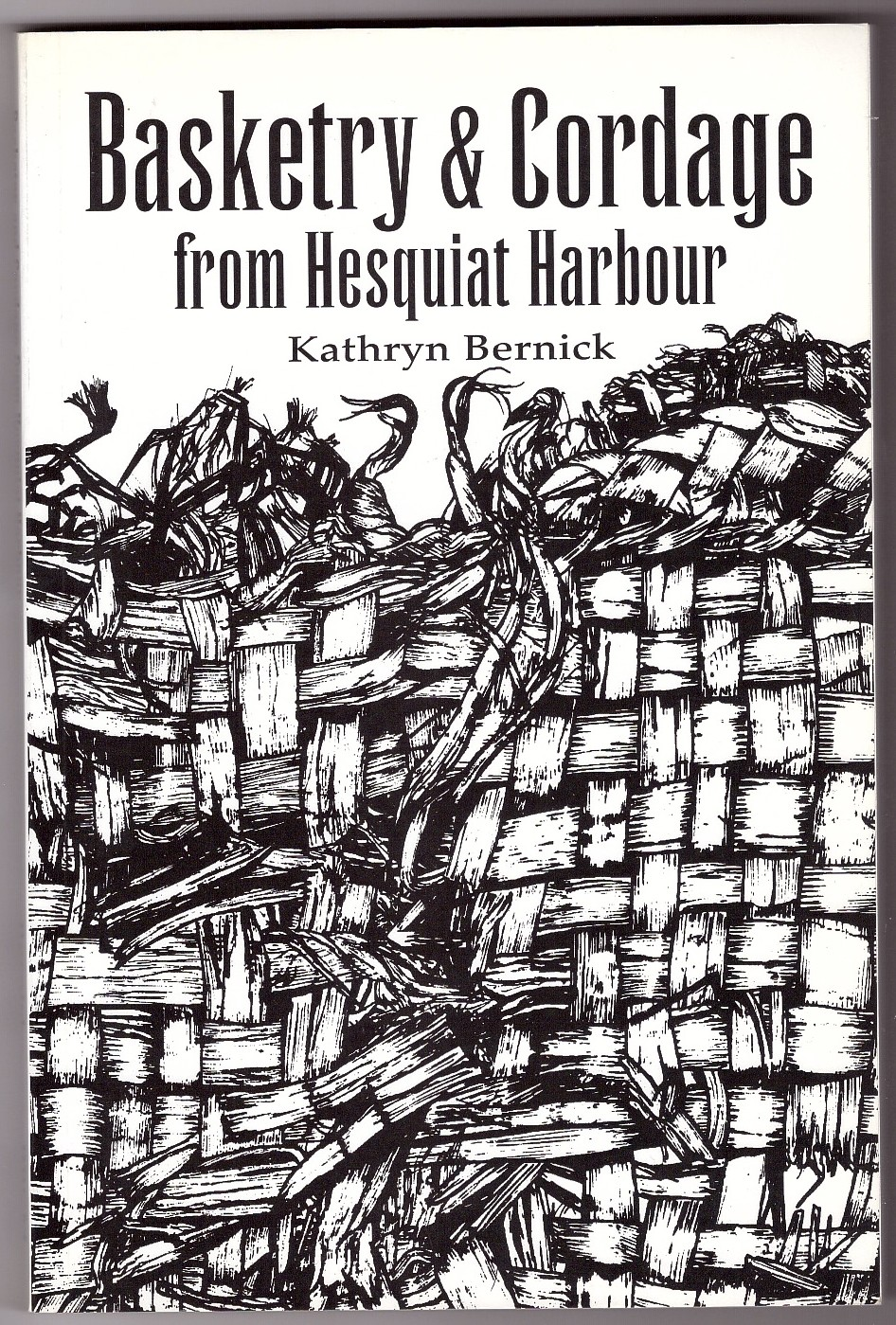 Image for Basketry & Cordage from Hesquiat Harbour, British Columbia