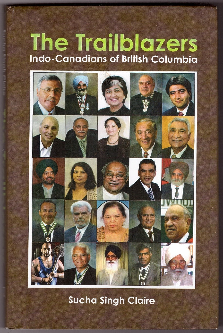 Image for The Trailblazers; Indo-Canadians of British Columbia