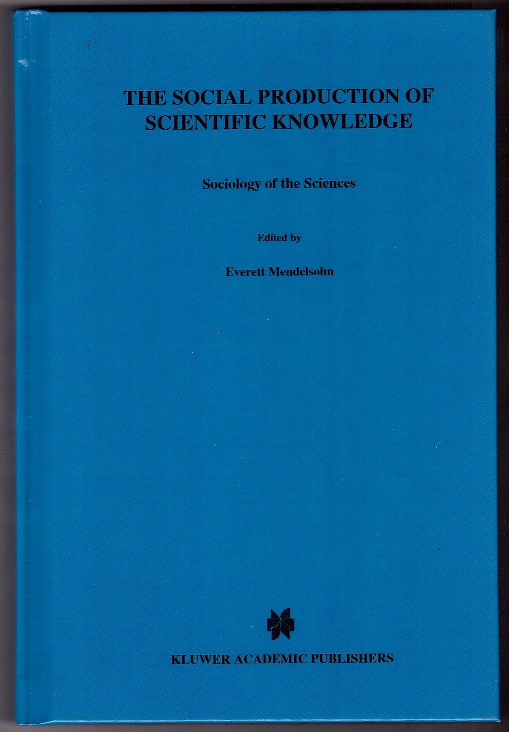 Image for The Social Production of Scientific Knowledge  Yearbook 1977