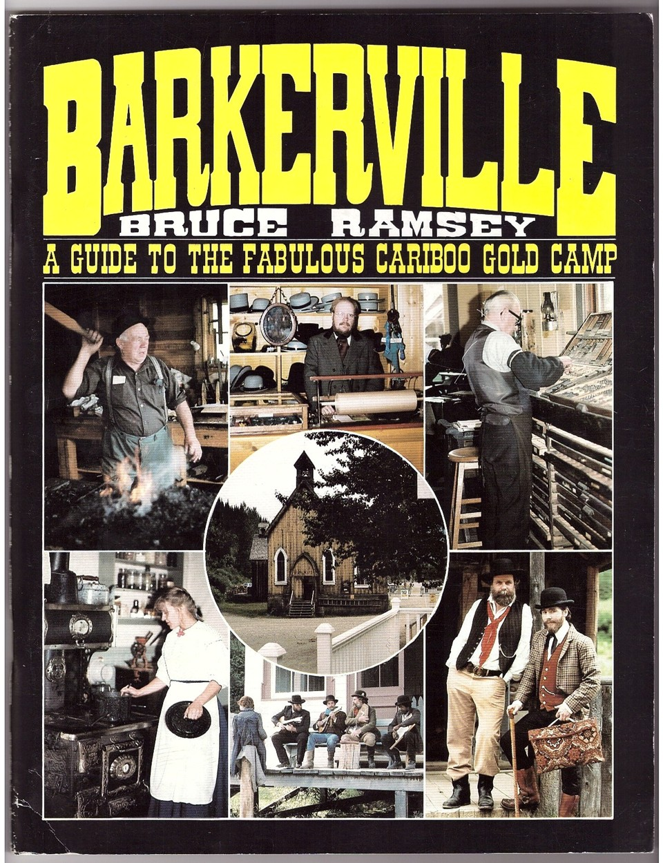 Image for BARKERVILLE A GUIDE TO THE FABULOUS CARIBOO GOLD CAMP