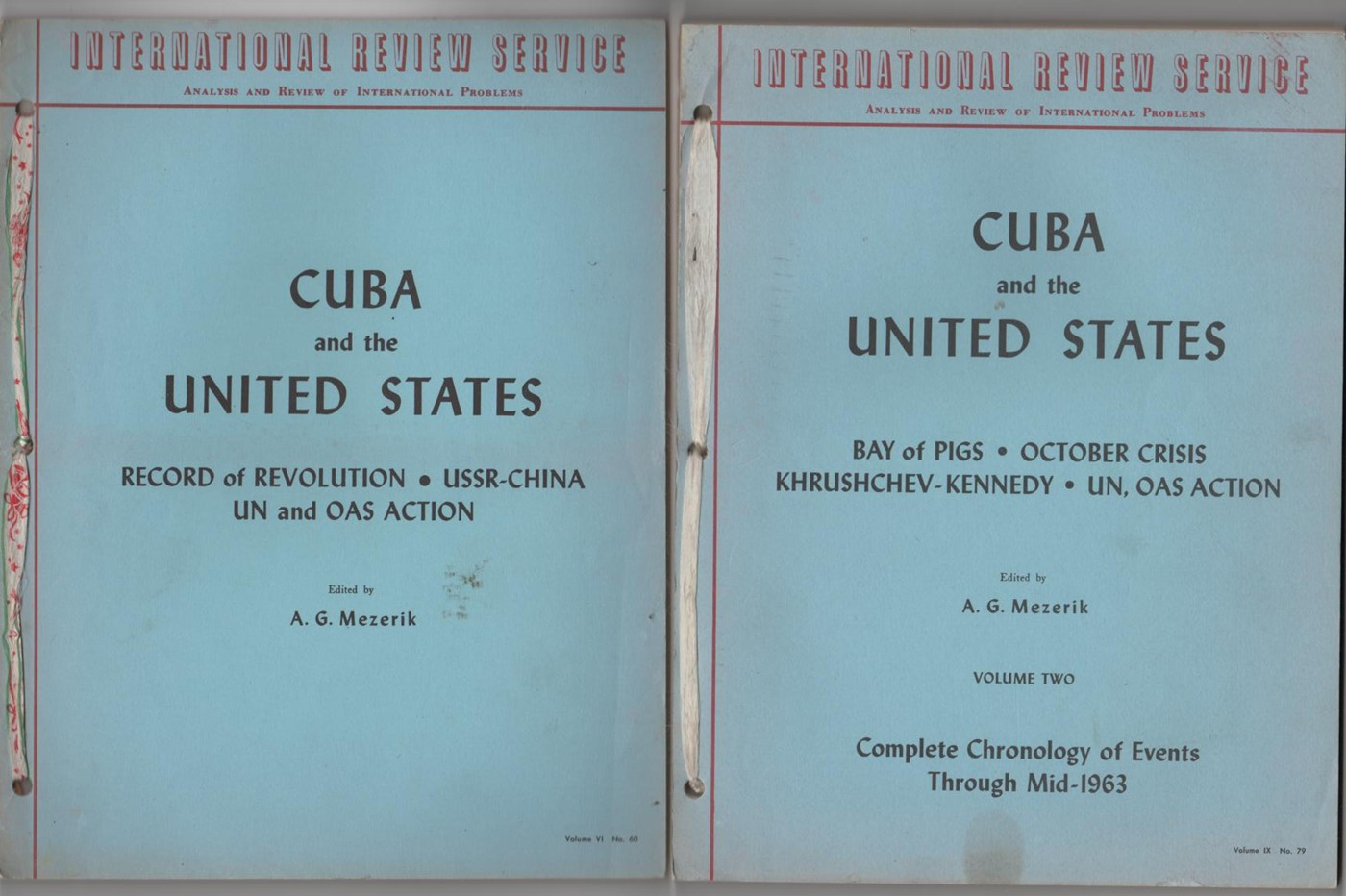 Image for Cuba and the United States (2 Volumes)  Vol 1. Record of Revolution, Ussr-China, UN and OAS Action; Vol 2. Bay of Pigs, October Crisis, Kruschev - Kennedy, UN OAS Action