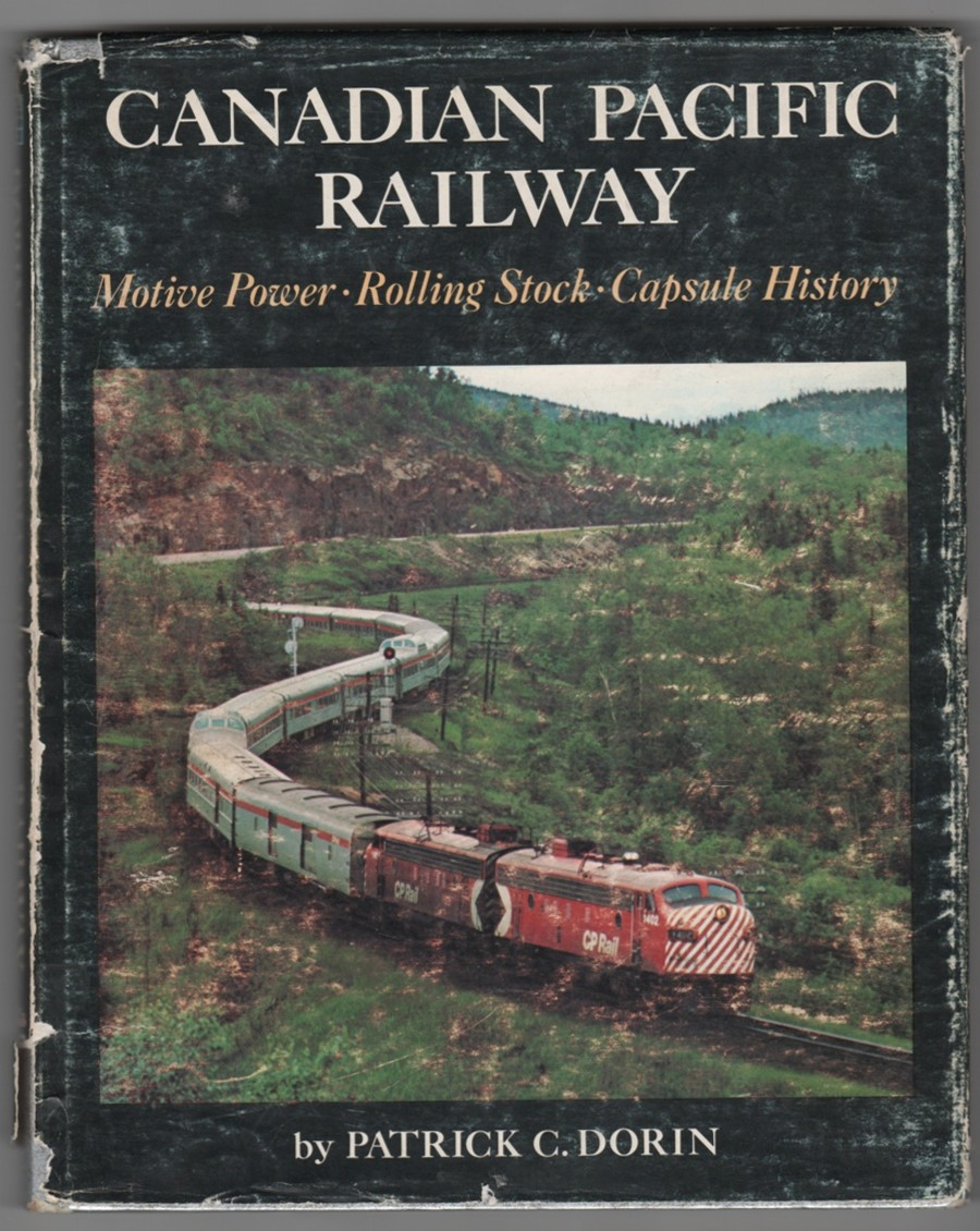Image for Canadian Pacific Railway: Motive Power, Rolling Stock, Capsule History