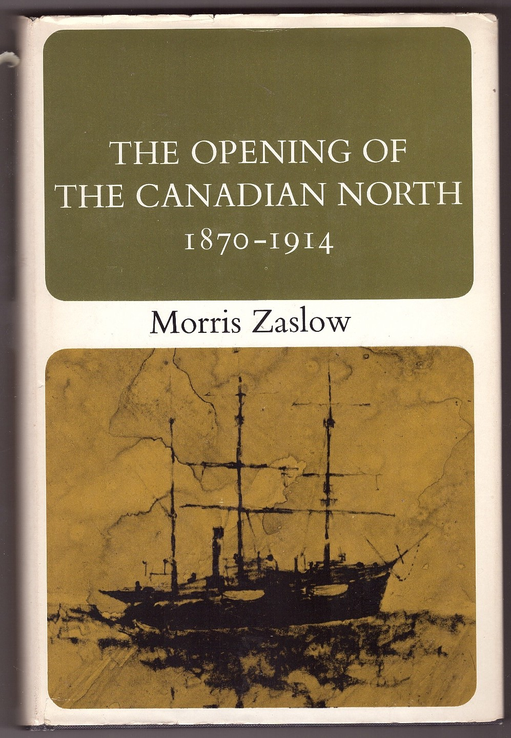 Image for The Opening of the Canadian North, 1870-1914