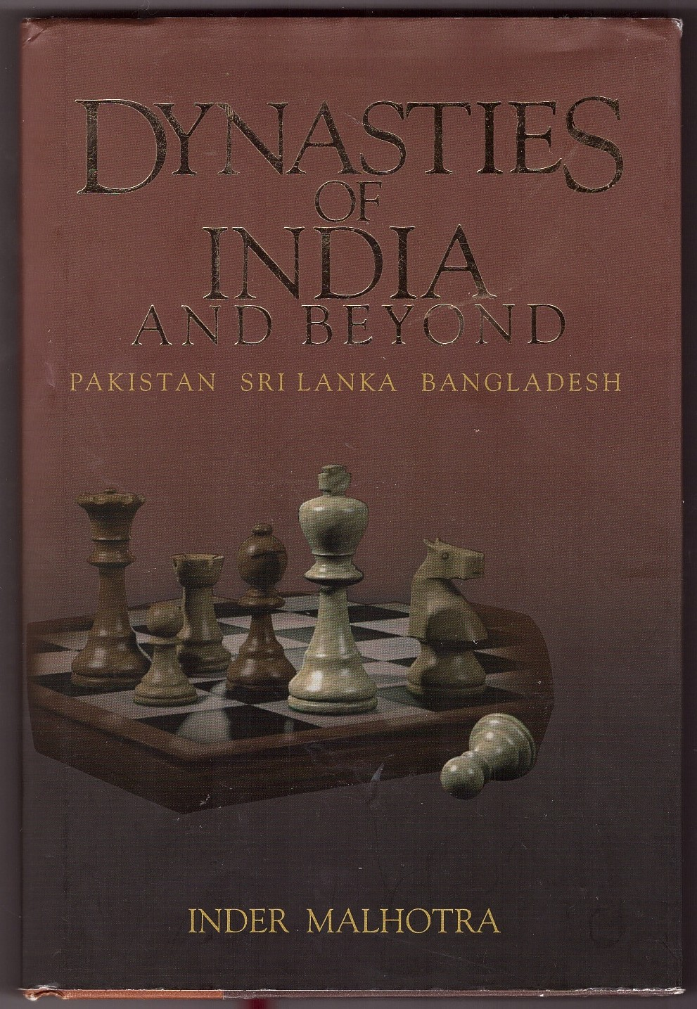 Image for Dynasties of India and Beyond  Pakistan, Sri Lanka, Bangladesh