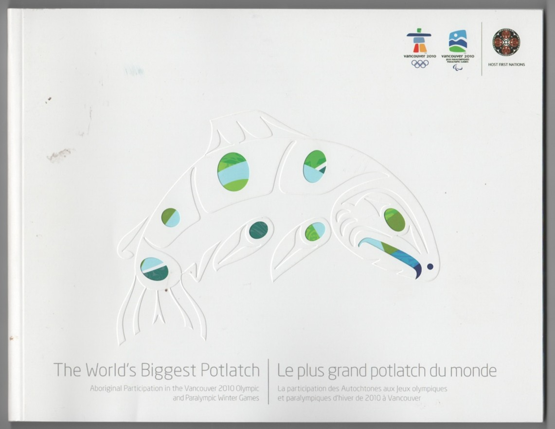Image for World's Biggest Potlatch: Aboriginal Participation in the Vancouver 2010 Olympic and Paralympic Games