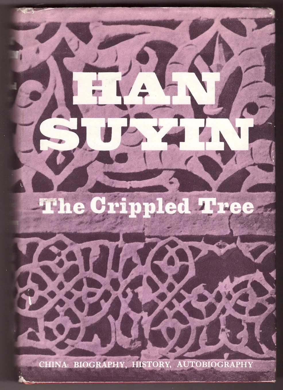 Image for The Crippled Tree; China: Biography, History, Autobiography
