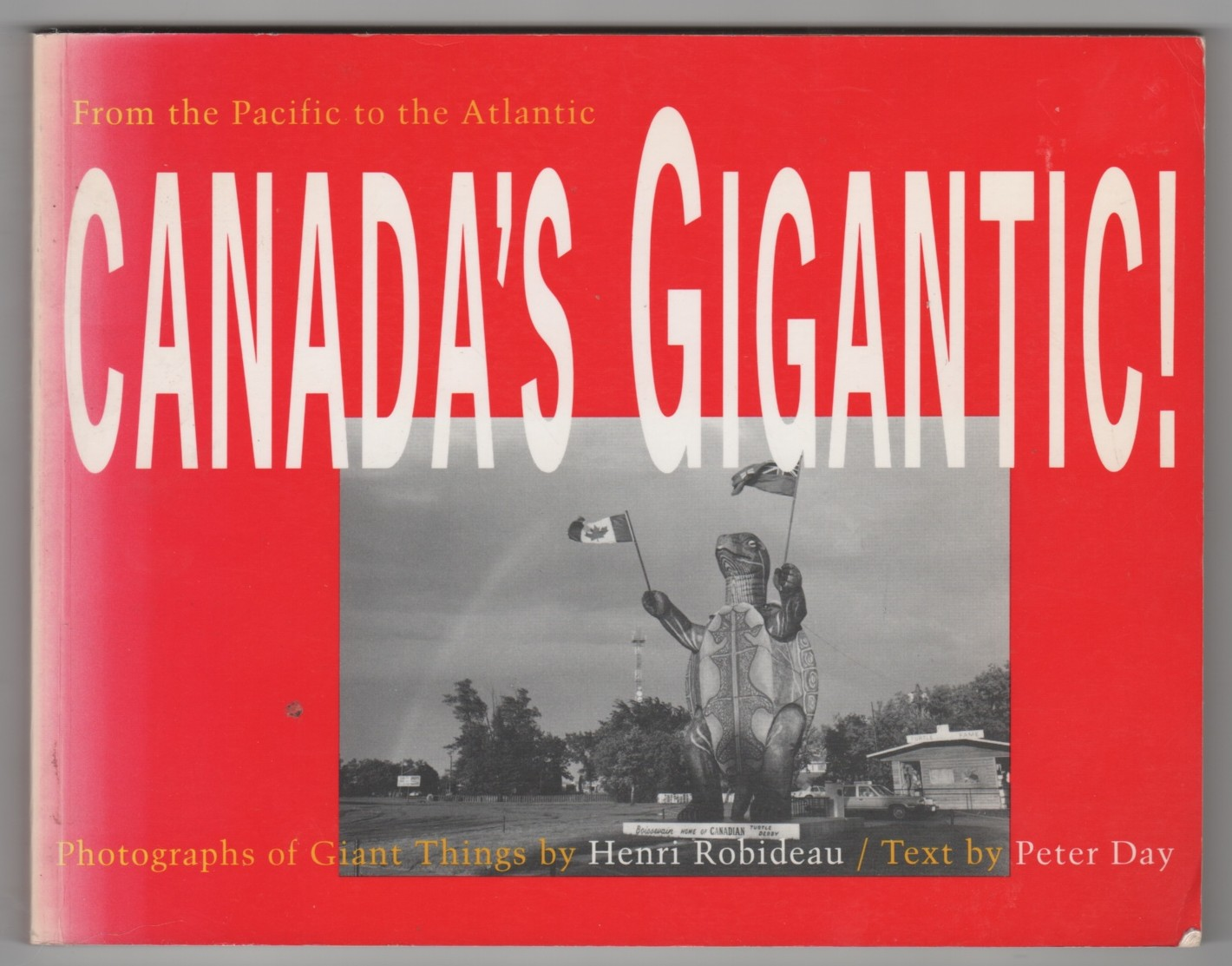 Image for From the Pacific to the Atlantic  Canada's Gigantic