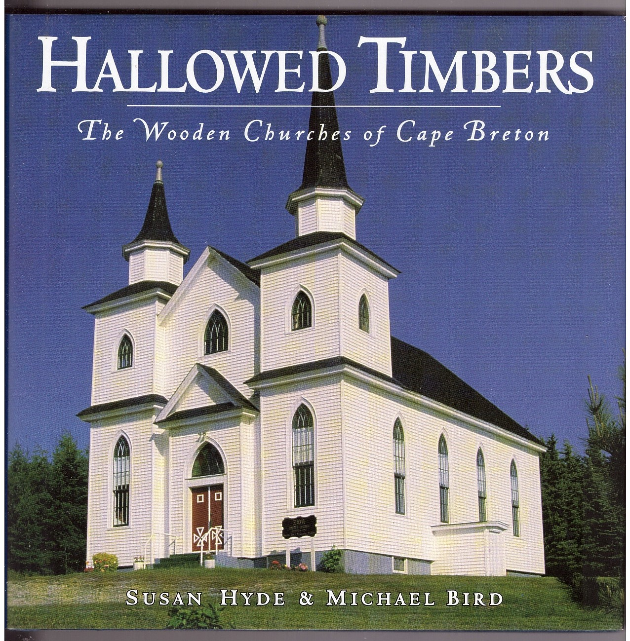 Image for Hallowed Timbers  The Wooden Churches of Cape Breton